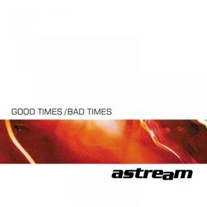 Good Times / Bad Times