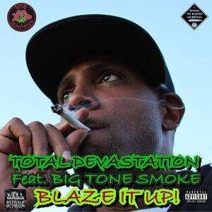 Blaze It Up! (feat. Big Tone Smoke)