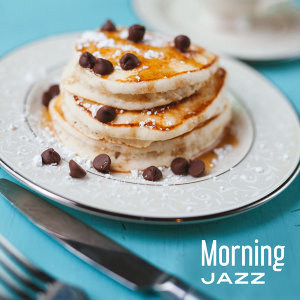 Morning Jazz – Cafe Music, Dinner Party, Meeting with Family, Piano Bar, Ambient Music, Restaurant Jazz, Romantic Time
