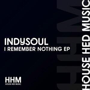 I Remember Nothing EP
