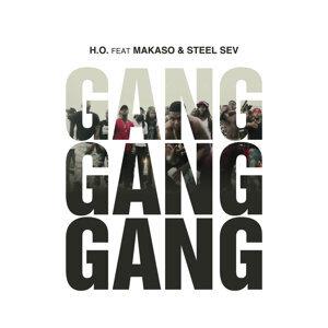 Gang Gang Gang (feat. Makaso & Steel Seven)