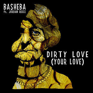 Dirty Love (Your Love)