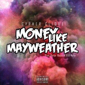 Money Like Mayweather