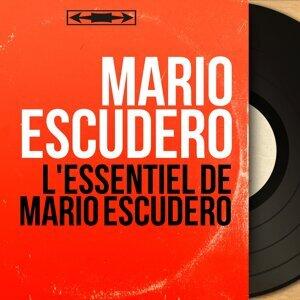 L'essentiel de Mario Escudero - Mono Version