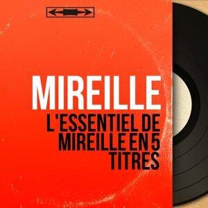 L'essentiel de Mireille en 5 titres - Mono Version