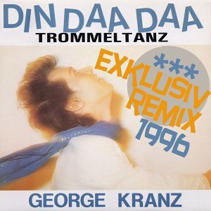 Din Daa Daa - Exklusiv Remix 1996