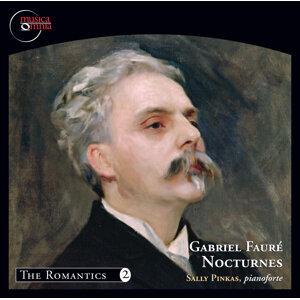 Gabriel Fauré: Nocturnes