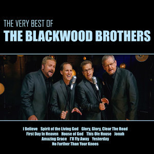 The Very Best of the Blackwood Brothers - Live
