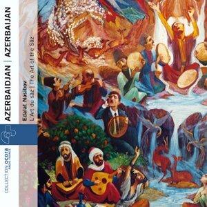 Azerbaijan: the Art of the Sâz - Azerbaidjan