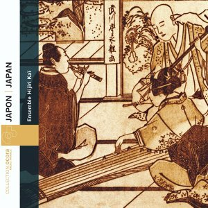 Japan: Urban Music of the Edo Period (1603-1868) - Musique citadine japonaise de l'ère Edo