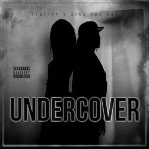 Undercover (feat. Dino Tha Don)