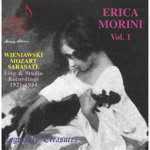Erica Morini, Vol. 1: Wieniawski, Mozart & Sarasate