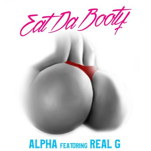 Eat da Booty (feat. Real G)