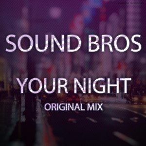 Your Night - Single