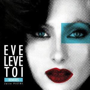 Eve lève toi - Remixes