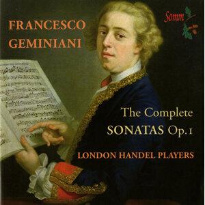 Geminiani: The Complete Sonatas, Op. 1