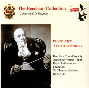 Liszt: A Faust Symphony (The Beecham Collection)