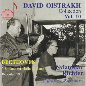 Oistrakh Collection, Vol. 10: Beethoven with Richter