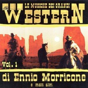 Le Musiche Dei Grandi Western Di Ennio Morricone E Molti Altri Vol. 1
