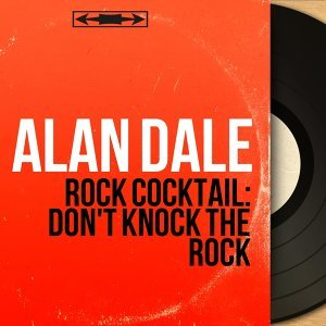"""Rock Cocktail: Don't Knock the Rock - From """"Columbia"""", Mono Version"""