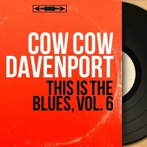 This Is the Blues, Vol. 6 - Mono Version