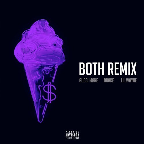 Both (feat. Drake & Lil Wayne) - Remix