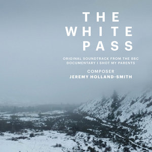 """The White Pass (Music from the Original TV Documentary """"I Shot My Parents"""")"""
