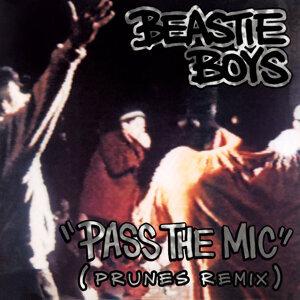 Pass The Mic - Prunes Remix
