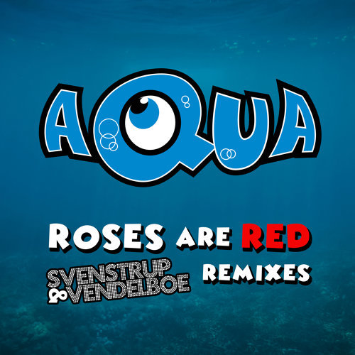 Roses Are Red - Svenstrup & Vendelboe Remixes