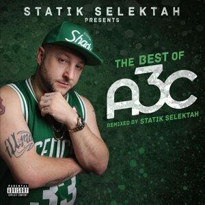 The Best of A3C (Mixed by Statik Selektah)