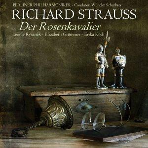 Richard Strauss: Der Rosenkavalier (Excerpts)