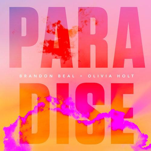 Paradise (with Olivia Holt)