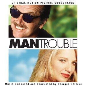 Man Trouble (Original Motion Picture Soundtrack)