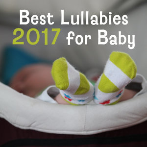 Best Lullabies 2017 for Baby – Sweet Nap, Relaxing Music at Goodnight, Pure Sleep, Bedtime, Calming Melodies to Bed, Baby Music