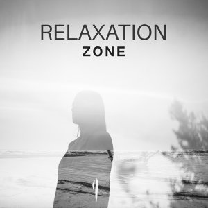 Relaxation Zone – New Age, Calmness, Stress Relief, Healing Nature, Pure Relaxation, Zen Music