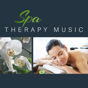 Spa Therapy Music – Relaxing Music, Full of Natural Sounds, Pure Relaxation, Calmness