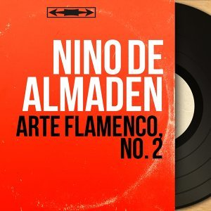 Arte Flamenco, No. 2 - Mono Version