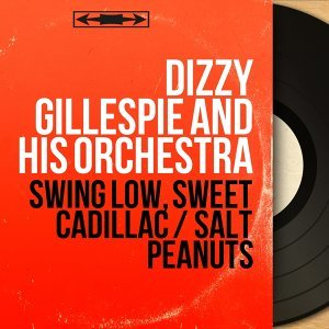 Swing Low, Sweet Cadillac / Salt Peanuts - Live, Mono Version