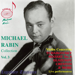Michael Rabin, Vol. 3: Mozart & Tchaikovsky Concertos (Live)