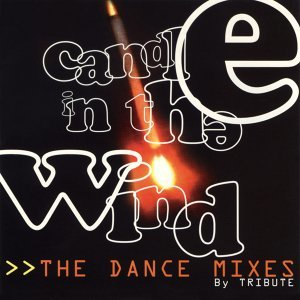 Candle in the Wind (The Dance Mixes)