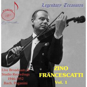 Zino Francescatti, Vol. 1: Bach & Paganini
