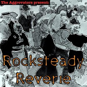 Rocksteady Reverie