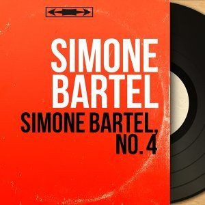Simone Bartel, no. 4 - Mono Version