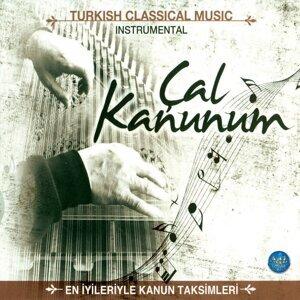 Çal Kanunum - Turkish Classical Music / Instrumetal