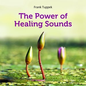 The power of healing sounds