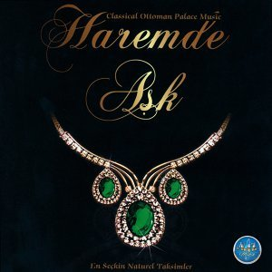 Haremde Aşk - Classical Ottoman Palace Music / En Seçkin Naturel Taksimler