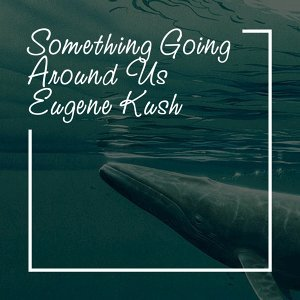 Something Going Around Us (Chillout Mix)