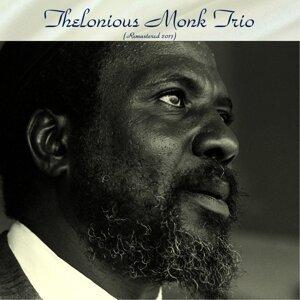 Thelonious Monk Trio - Remastered 2017