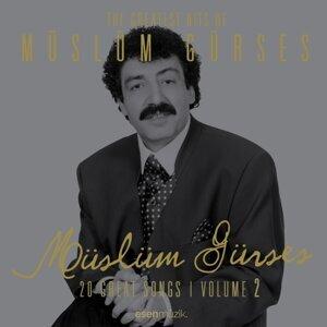 The Greatest Hits of Müslüm Gürses, Vol. 2 - 20 Great Songs