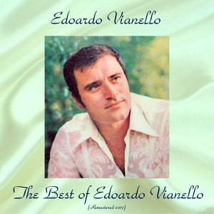 The Best of Edoardo Vianello - All Tracks Remastered 2017